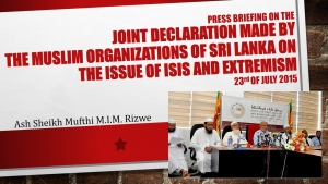 "Press Briefing On The ""Joint Declaration Made By The Muslim Organizations Of Sri Lanka On The Issue Of ISIS And Extremism"" - Ash Sheikh Mufthi M.I.M. Rizwe"